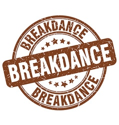 Breakdance brown grunge round vintage rubber stamp vector