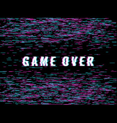 final game glitch screen video game over vector image