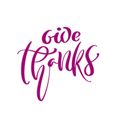 give thanks friendship family positive quote vector image