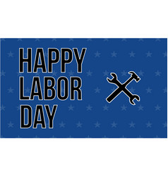 Happy labor day design background collection vector
