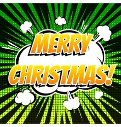 Merry christmas comic book bubble text retro style vector
