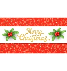 Merry Christmas Gold Xmas lettering with holly vector image