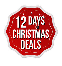 12 days christmas deals label or sticker vector