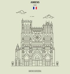 amiens cathedral in amiens vector image