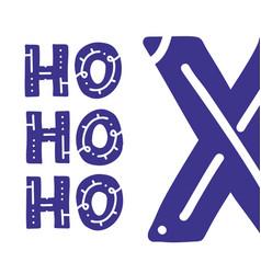 ho ho ho phrase expression of santa claus vector image