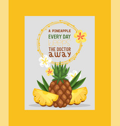 Pineapple summer fruits and slices for healthy vector
