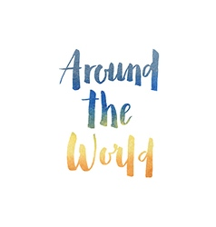 Motivation poster Around the world vector