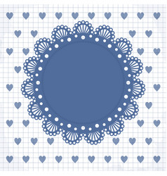 cute frame with hearts and lacy napkin vector image