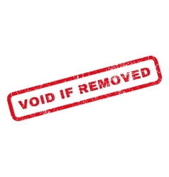 Void If Removed Rubber Stamp vector image