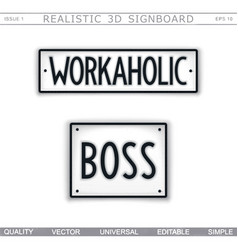 Workaholic boss stylized car license plate vector