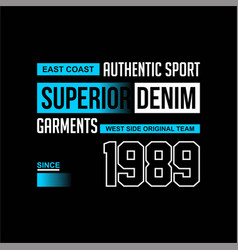 Authentic sport garment superior denim vintage vector