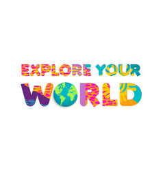 Explore world summer travel color cutout quote vector