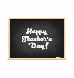 happy teachers day chalkboard with lettering vector image