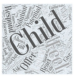 Do You Listen to your Child Word Cloud Concept vector image vector image