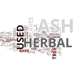 Ash herbal text background word cloud concept vector