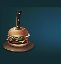 Cheeseburger stabbed with a knife on round wooden vector