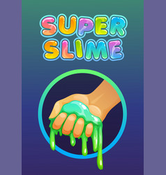 funny colorful homemade slime holding in hand vector image