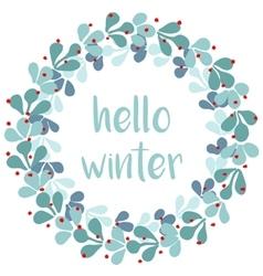 Hello winter card with pastel wreath vector