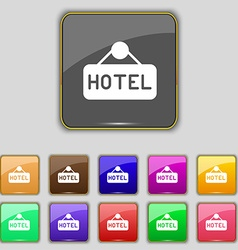 Hotel icon sign Set with eleven colored buttons vector
