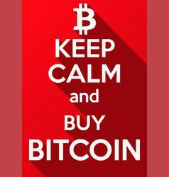 keep calm and buy bitcoin vector image