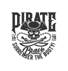 tshirt print with pirate skull in cocked hat vector image