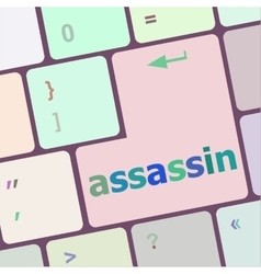 assassin word on computer pc keyboard key vector image vector image
