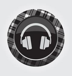 button with white black tartan - headphones icon vector image