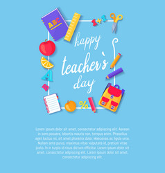 Happy teachers day poster with icons stationery vector