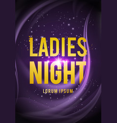 ladies night party design for poster flyer banner vector image