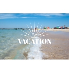 Summer beach landscape and vacation insignia vector image