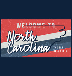 Welcome to north carolina vintage rusty metal vector
