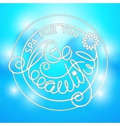 lettering Spa for you Be Beaytiful vector image vector image