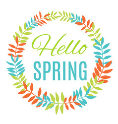 hello spring greeting card wreath vector image