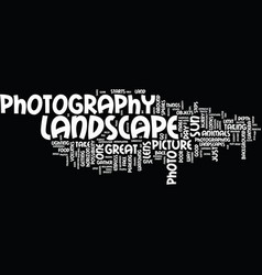 landscape photography tips to enhance the vector image