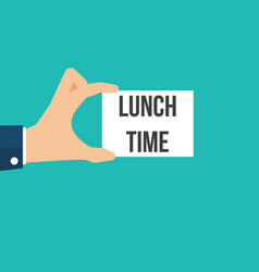Man showing paper lunch time text vector