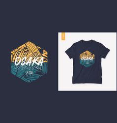 osaka japan summer graphic t-shirt design vector image