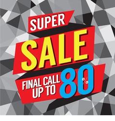 Super Sale Final Call vector