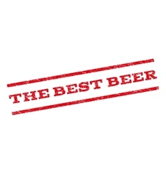 The Best Beer Watermark Stamp vector image