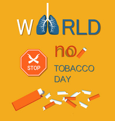 World no tobacco day wntd celebrated on 31 may vector