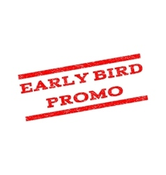 Early Bird Promo Watermark Stamp vector image