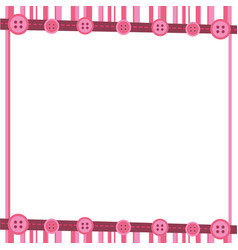 pink decorative frame with lines and sewin buttons vector image