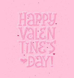 happy valentines day romantic pink card background vector image