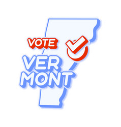 Presidential vote in vermont usa 2020 state map vector