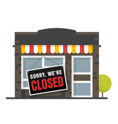 sorry we are closed sign store shop or cafe is vector image