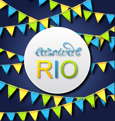 brazilian carnival poster rio party card bunting vector image