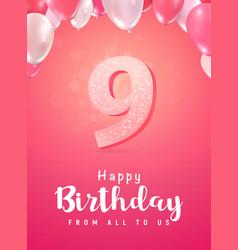 celebrating 9 years birthday 3d vector image