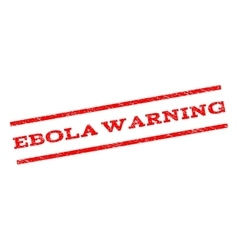 Ebola Warning Watermark Stamp vector