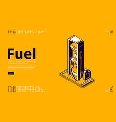 Fuel petroleum fueling service isometric landing vector