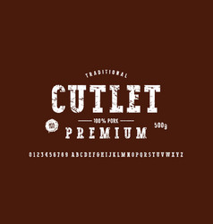 serif font and cutlet label template vector image