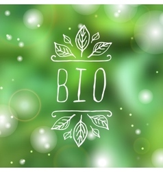 Bio - product label on blurred background vector
